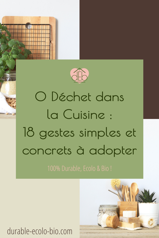 Tout pour des courses alimentaires 0 déchets, des repas anti-gaspi, des ustensiles sains et durables et un nettoyage de la cuisine 100 % naturel.