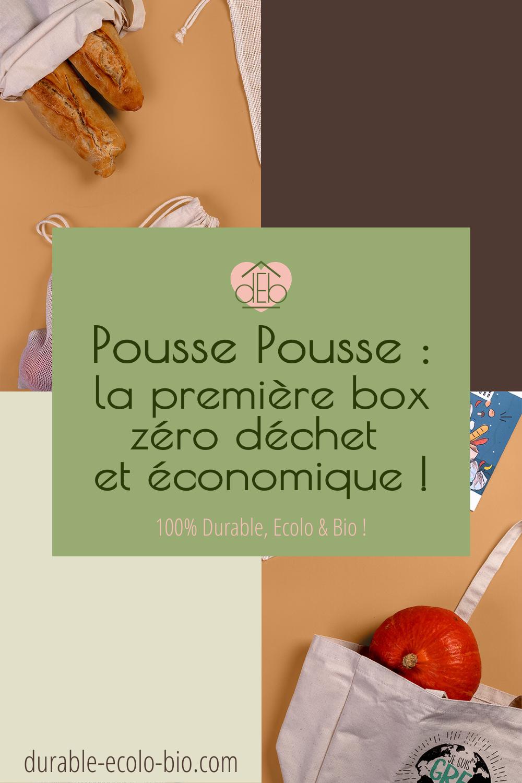 Pousse Pousse propose une box zéro déchet pour découvrir de façon ludique et facile les bases de l'éco-responsabilité. Zoom sur son contenu !