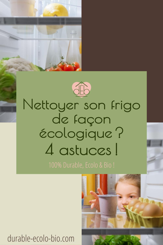 Nettoyer son réfrigérateur avec des produits naturels, c'est possible! Voici tous nos conseils et recettes pour un frigo nettoyé et désinfecté en mode écolo.